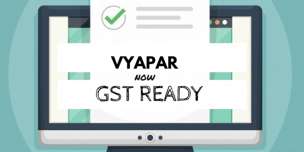 GST READY, vyapar, accounting software, GST, GSt accounting APp. inventory App, Invoicing App, Free GST App, Tally, Invoice, GST Billing App