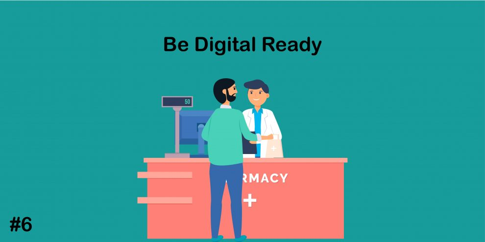 Be Digital Ready, how to open chemist shop