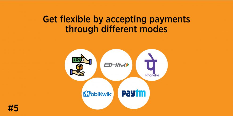 5. Get flexible by accepting payments through different modes