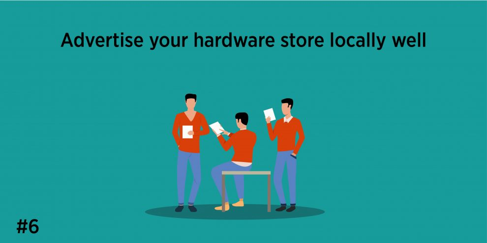 6. Advertise your hardware store locally well