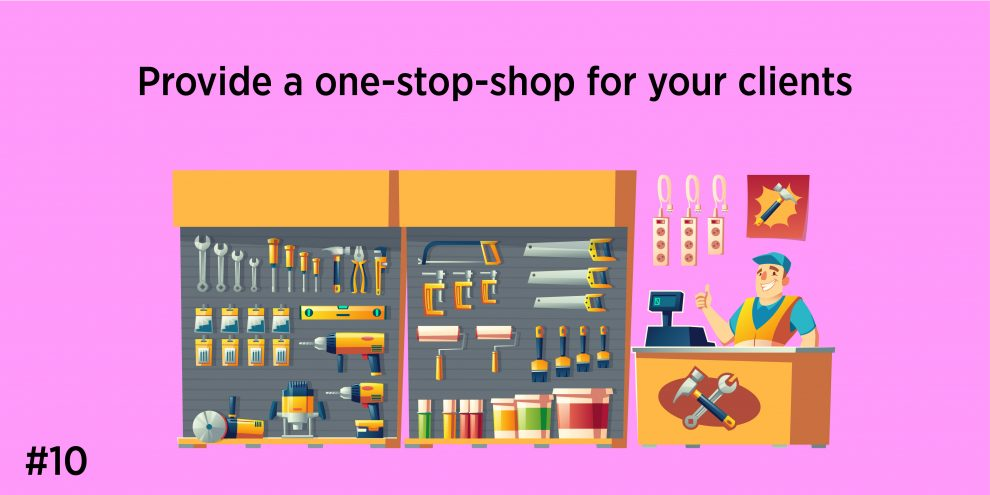 Provide one stop solutions