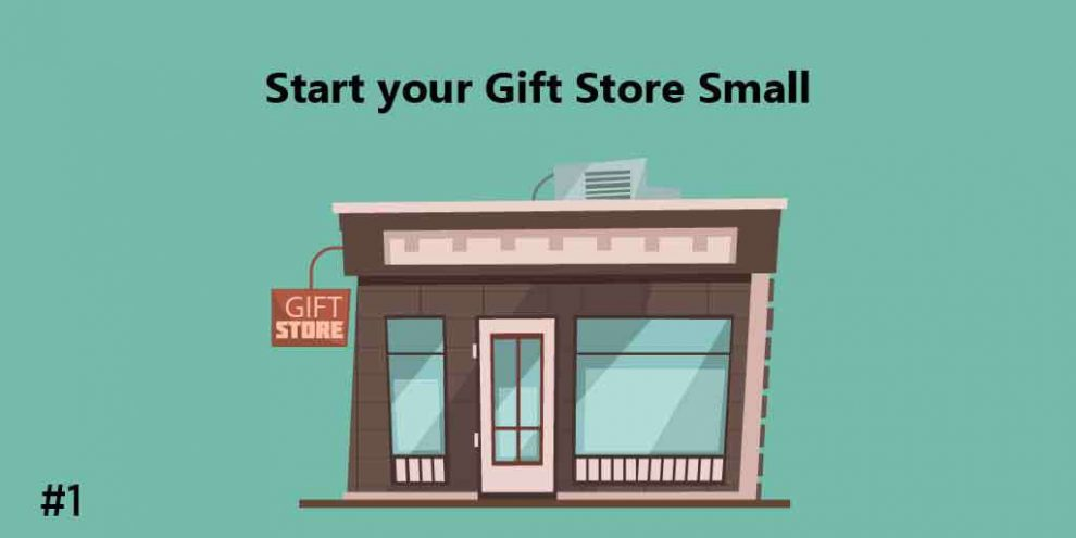 Start your Gift Store Small