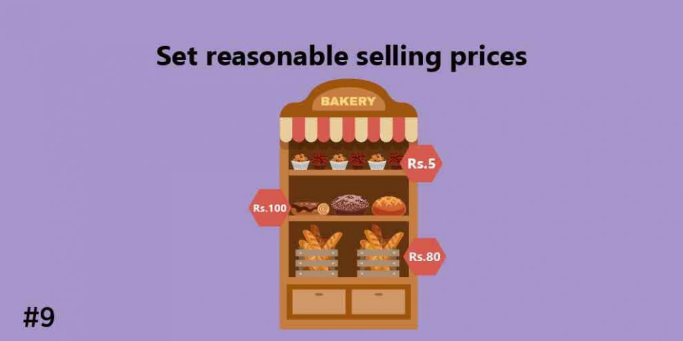 Set reasonable selling prices