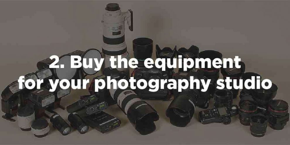 Buy the equipment for your photography studio