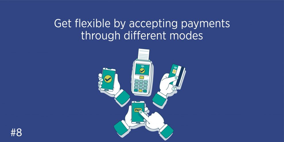 Get flexible by accepting payments through different modes