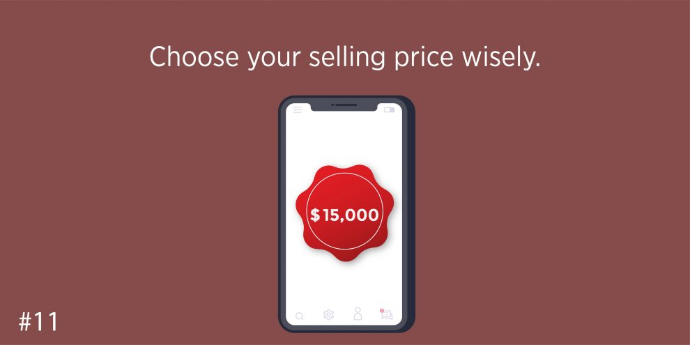 Choose your selling price wisely.