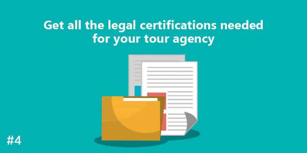 Get all the legal certifications needed for your Tour Agency