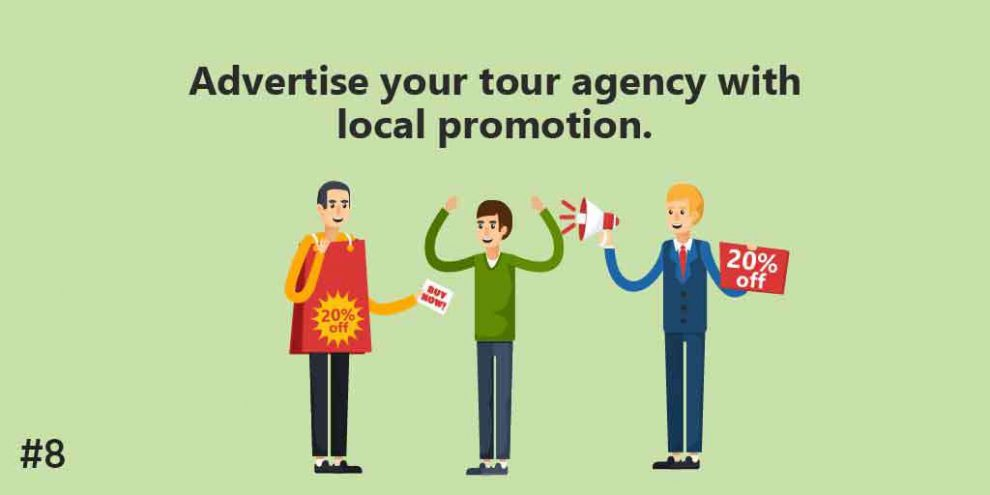 advertise your tour agency with local promotion