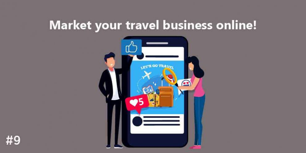 Market your travel business ONLINE!