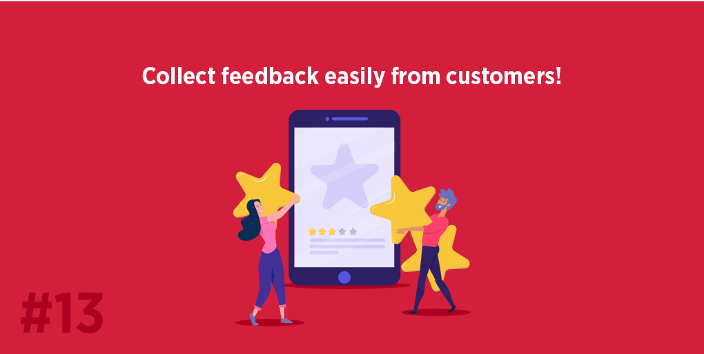Collect feedback easily from customers!