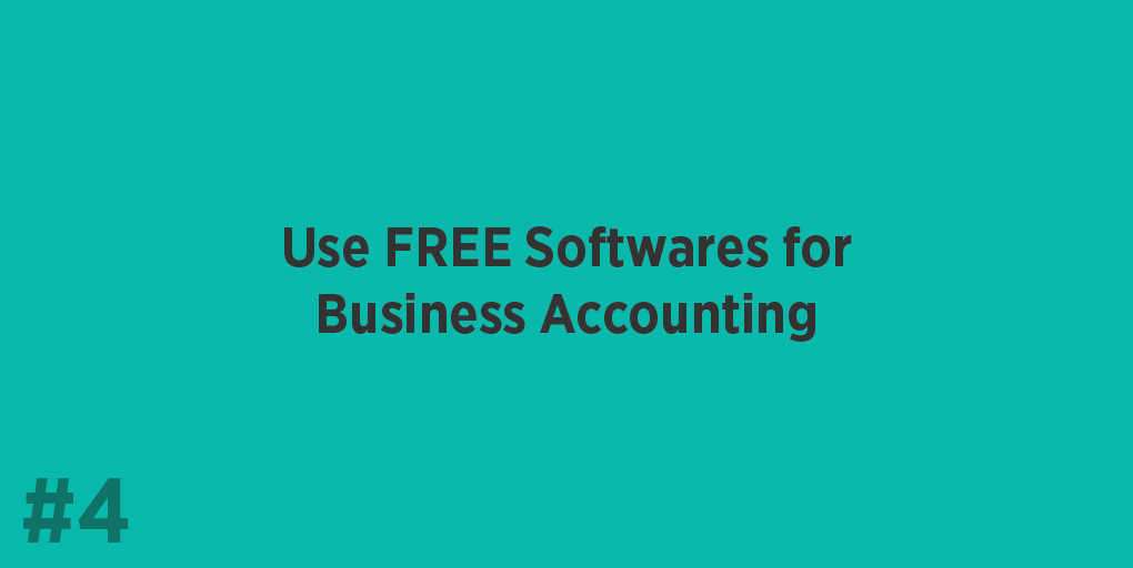 Use FREE Softwares for Business Accounting
