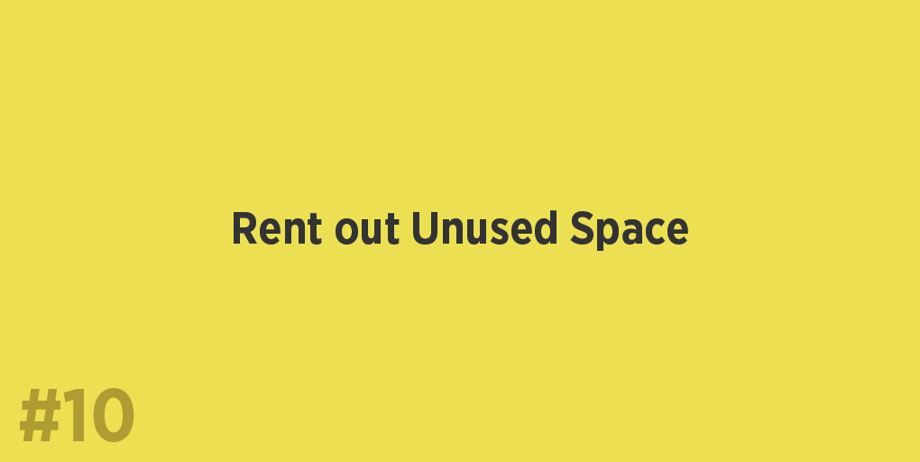 Rent out Unused Space