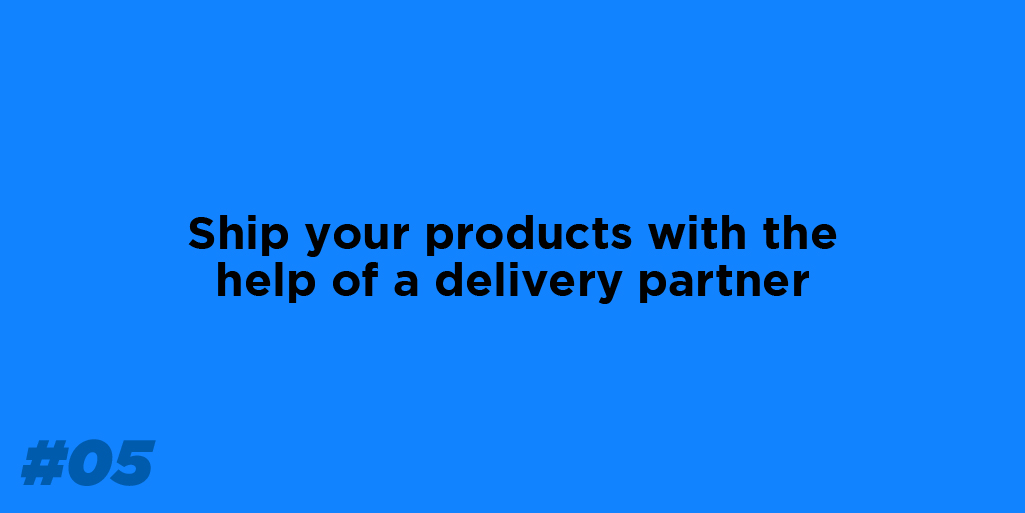 Get your products delivered to the right address.