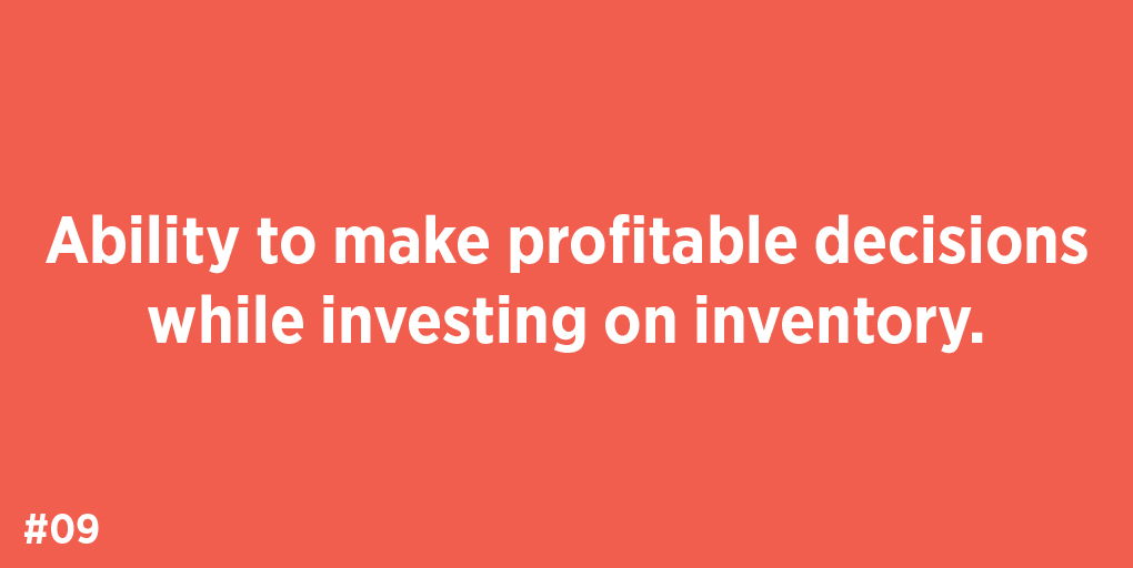 Ability to make profitable decisions while investing in inventory.