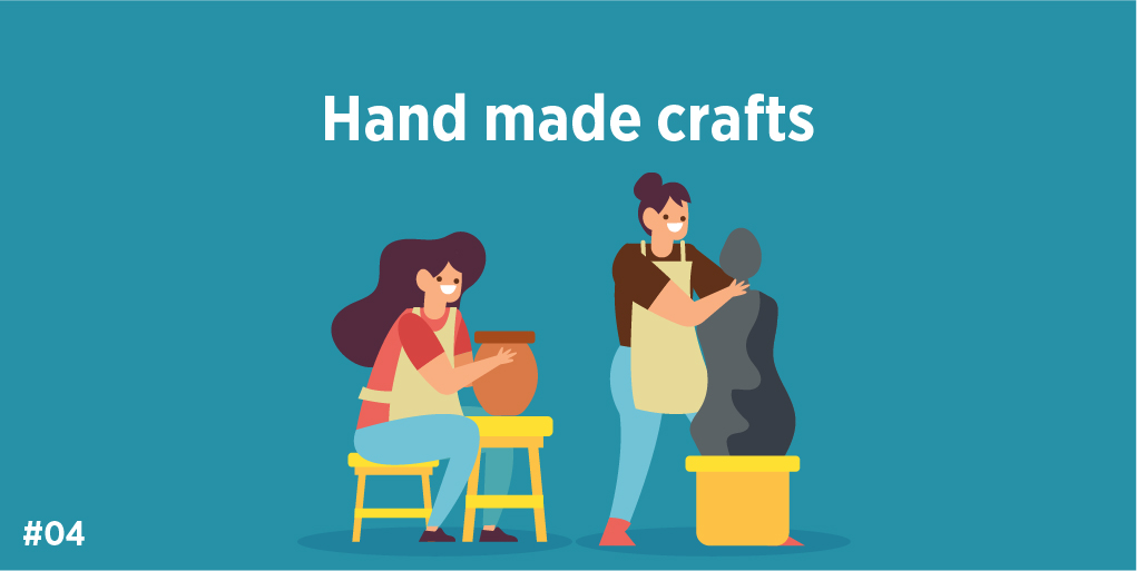 4. Hand made crafts