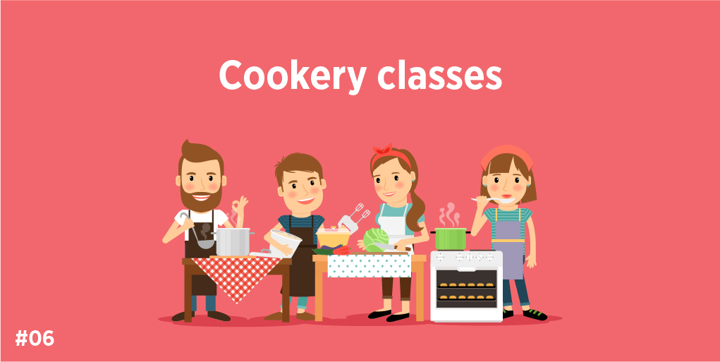 6.Cookery classes