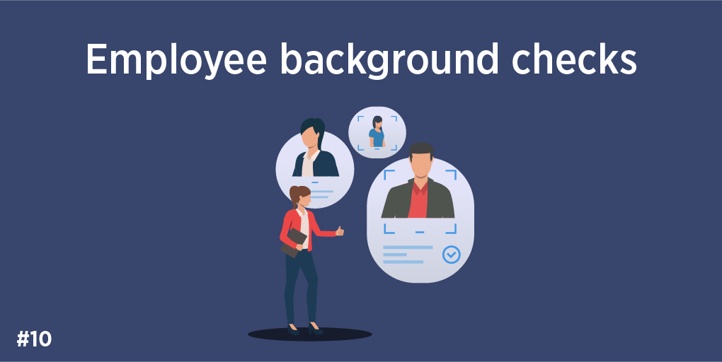 10) Employee background check