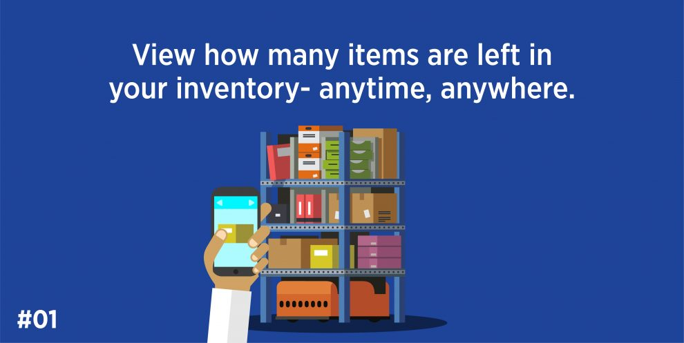 View how many items are left in your inventory- anytime, anywhere