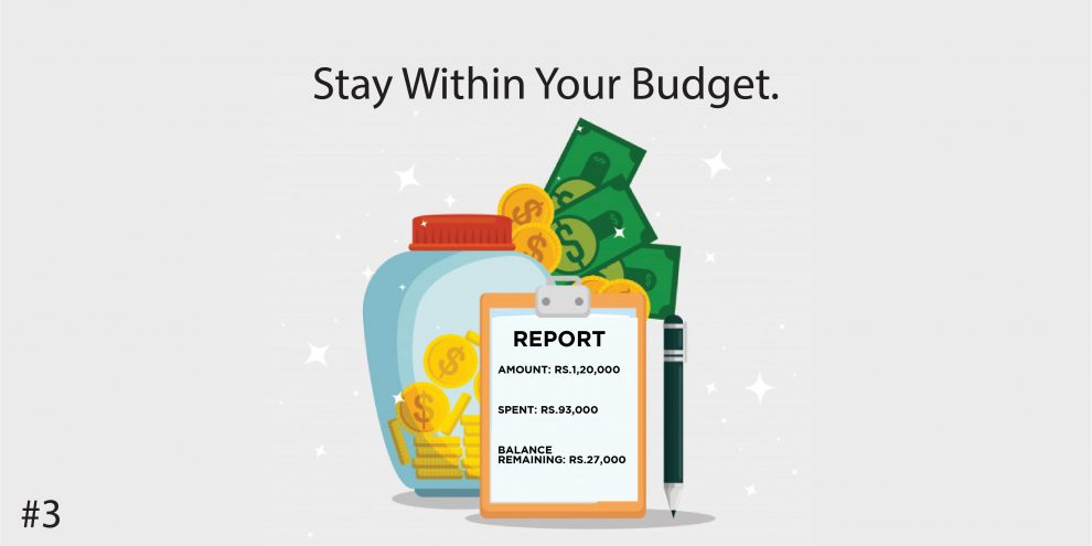 3. Stay Within Your Budget.