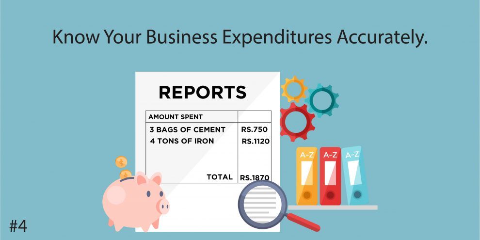 4. Know Your Business Expenditures Accurately.