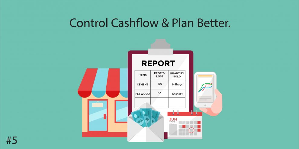 5. Control Cashflow & Plan Better.